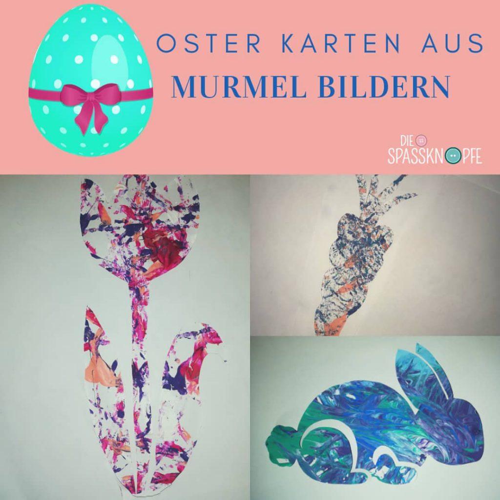 Murmel Bilder - Osterkarten - Kinderevent Agentur - Oster basteln - Instagram - Facebook