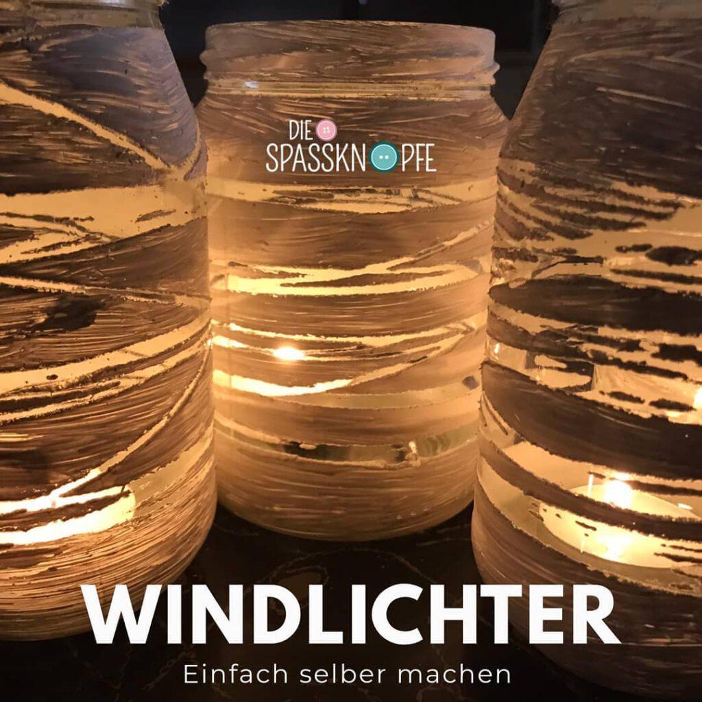 Windlichter - Windlicht - DIY - bastel Idee - Eventagentur - Workshop - Instagram - Facebook - Vintage